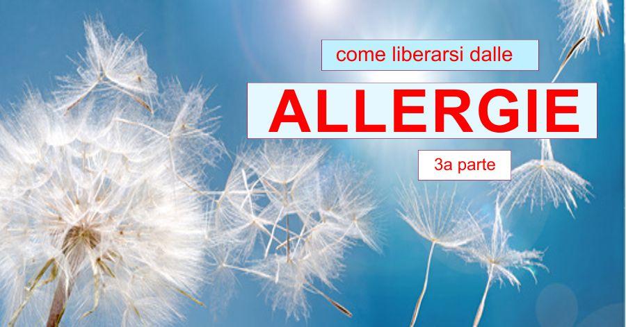Le Allergie - 3a parte